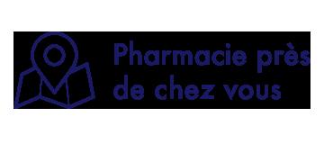 Pharmacie près de chez vous